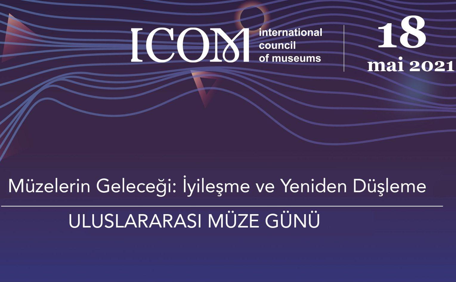 18 Mayıs 2021 Müze Günü